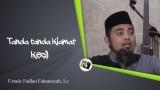 Ustadz Fadlan Fahamsyah, Lc – Tanda Tanda Kiamat Kecil