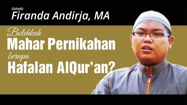 Bolehkah mahar pernikahan berupa hafalan Al Qur'an?