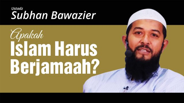 Apakah islam harus berjamaah?