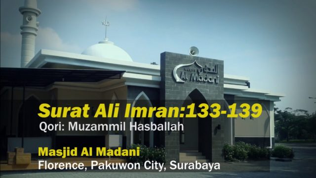 Muzammil Hasballah – Surat ali imran 133-139
