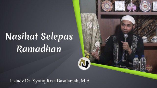 Nasihat Selepas Ramadhan
