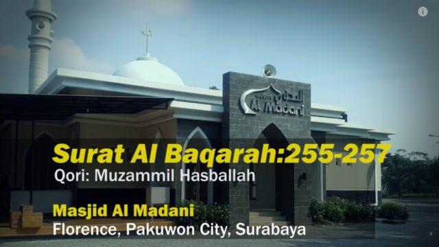Muzammil Hasballah – Surat ِAl Baqarah 255-257