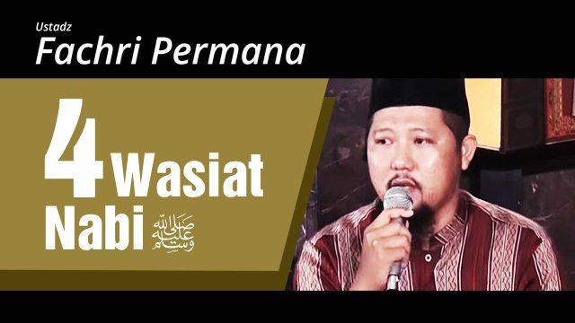 Empat Wasiat Nabi Muhammad Shalallahu 'Alaihi Wasallam