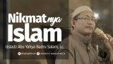 Nikmatnya Islam