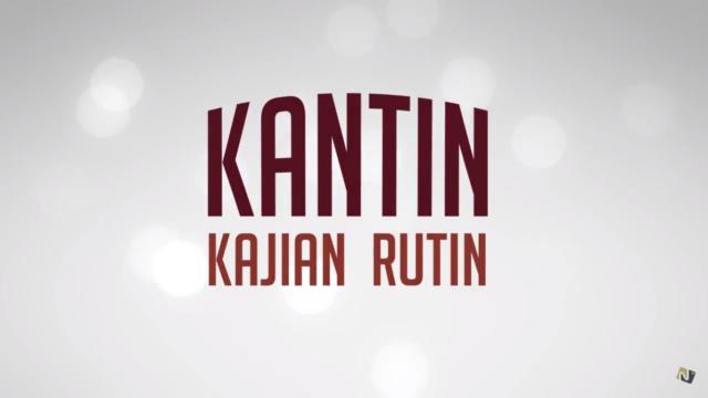 KANTIN (Kajian Rutin)