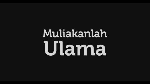 Muliakanlah Ulama
