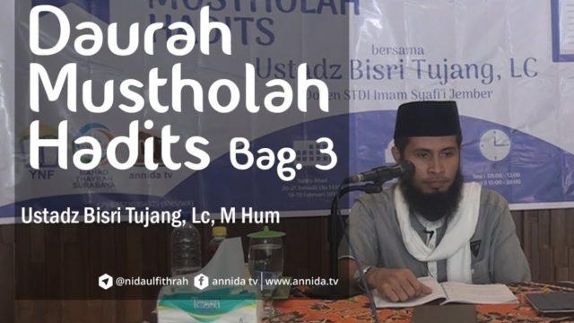 Musthalah Hadits (مصطلح الحديث) bag 3